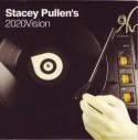 Stacey Pullen/S.PULLEN'S 2020 VISION CD