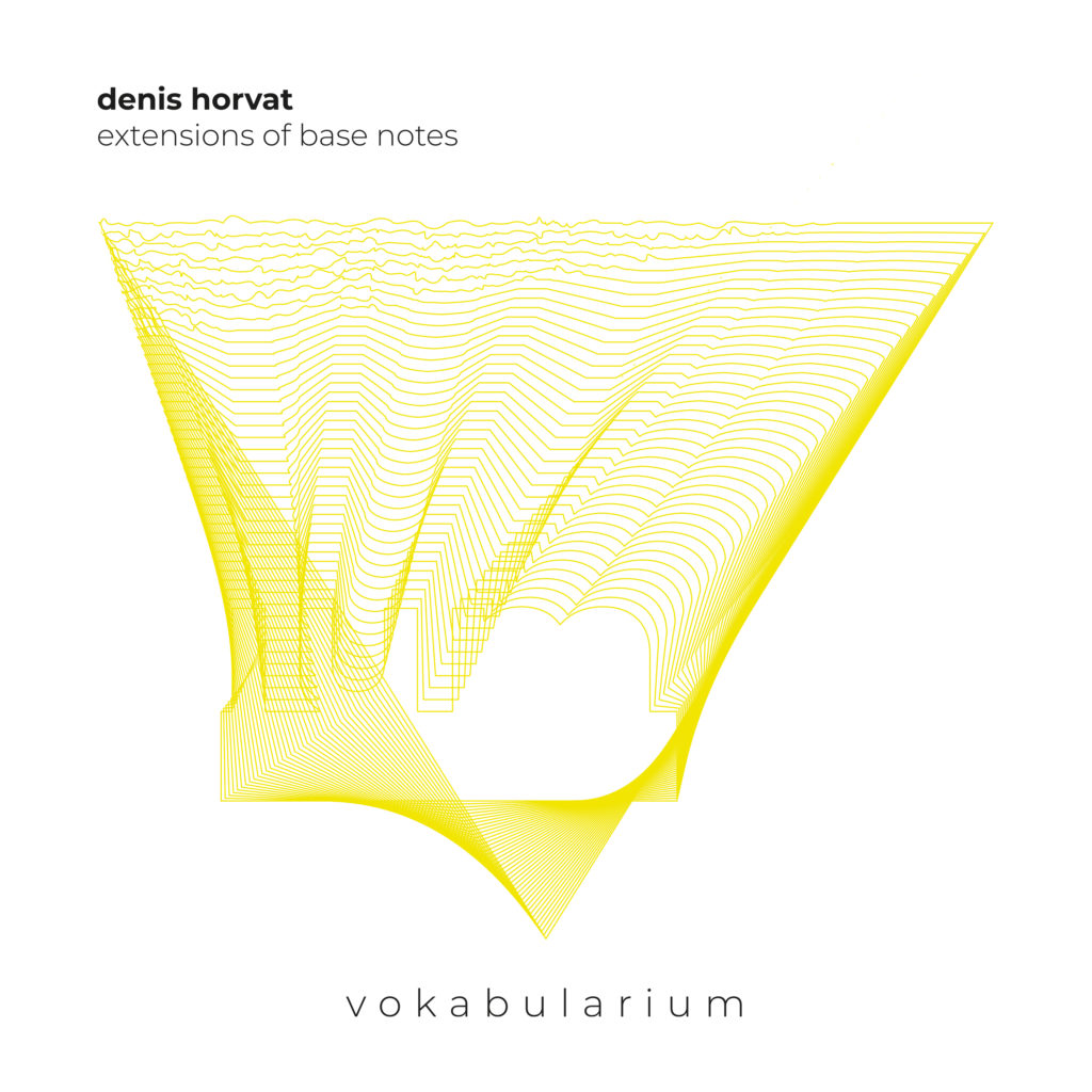 Denis Horvat/EXTENSIONS OF BASE... 12""