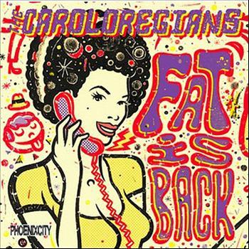 Caroloregians/FAT IS BACK  LP