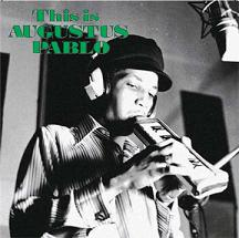Augustus Pablo/THIS IS AUGUSTUS PABLO LP
