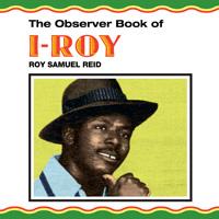 I-Roy/OBSERVER BOOK OF I-ROY  LP