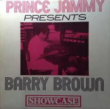 Barry Brown/PRINCE JAMMY SHOWCASE(DUB)LP