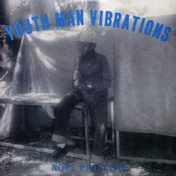 Noel Phillips(Echo Minott)/YOUTH MAN LP