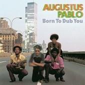 Augustus Pablo/BORN TO DUB YOU LP