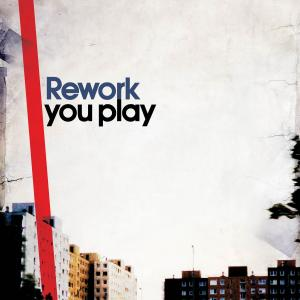 Rework/YOU PLAY CD