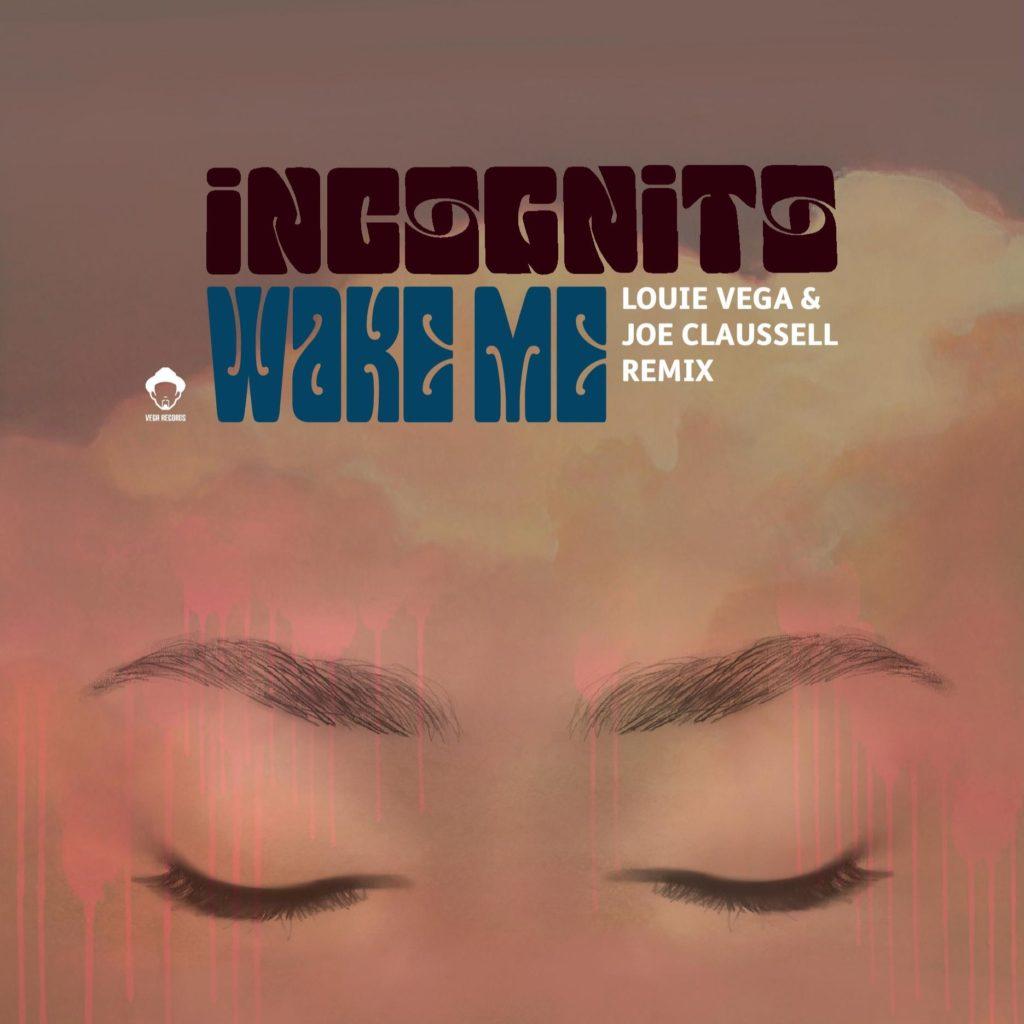 "Incognito/WAKE ME (VEGA & CLAUSSELL) 12"""