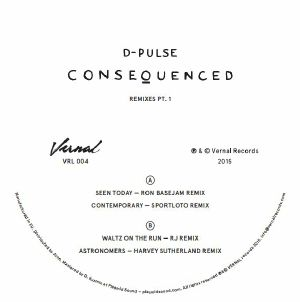 D-Pulse/CONSEQUENCED REMIXES PT. 1 12""
