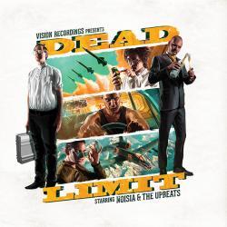 """Noisia & The Upbeats/DEAD LIMIT EP D12"""""""