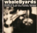 Various/WHOLE NINE YARDS VOL 1.  CD