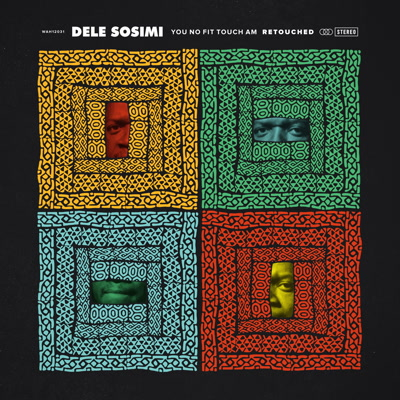 Dele Sosimi/YOU NO FIT.. RETOUCHED 1 12""