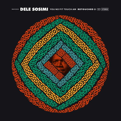 Dele Sosimi/YOU NO FIT.. RETOUCHED 2 12""