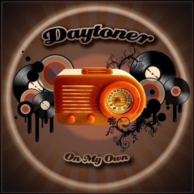 """Daytoner/ON MY OWN  12"""""""
