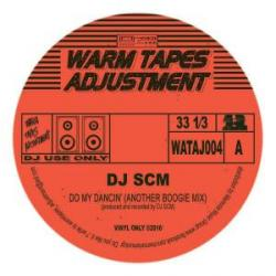DJ SCM/DO MY DANCIN' 12""