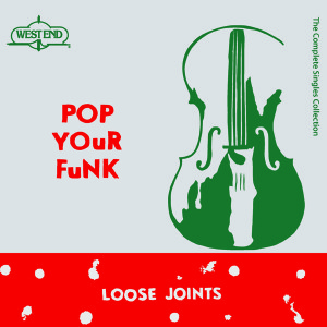 Loose Joints/POP YOUR FUNK (RSD2016) 3LP