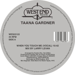 Taana Gardner/WHEN YOU TOUCH ME 12""