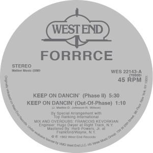 """Forrrce/KEEP ON DANCIN' 12"""""""