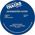 "Jackmaster Hater/HICCUP & SENSATION 12"""