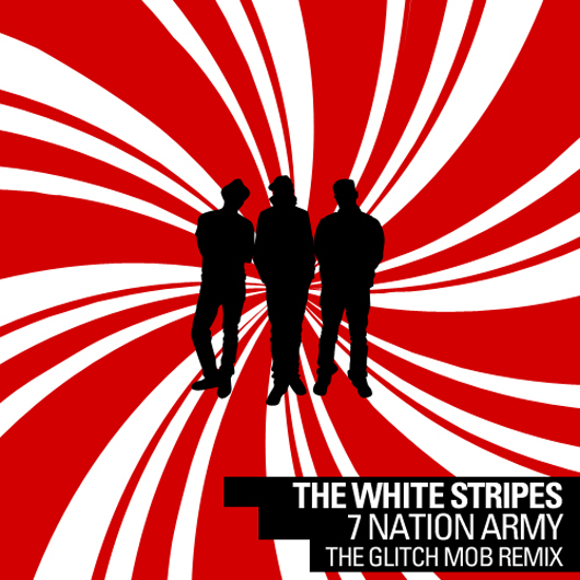 White Stripes vs Glitch Mob/7 NATION 7""