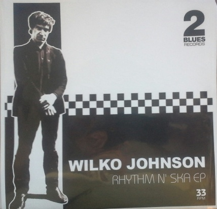Wilko Johnson/RHYTHM & SKA EP 7""