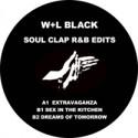 """W+L Black/SOUL CLAP R&B EDITS 12"""""""