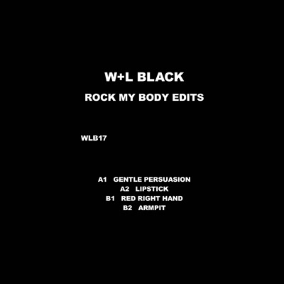 W+L Black/ROCK MY BODY EDITS 12""