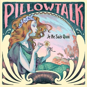 Pillowtalk/JE NE SAIS QUOI DLP