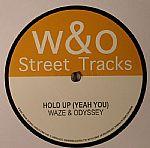 """Waze & Odyssey/HOLD UP EP 12"""""""