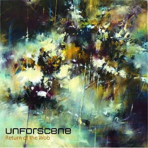 Unforscene/RETURN OF THE WOB CD