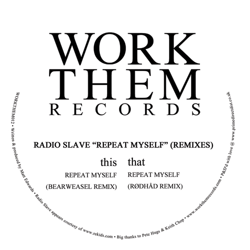 Radio Slave/REPEAT MYSELF REMIXES 12""