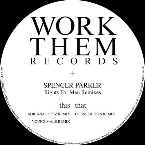 Spencer Parker/RIGHTS FOR MEN RMX'S 12""
