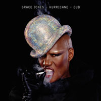 Grace Jones/HURRICANE DUB DLP