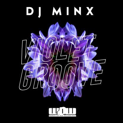 """DJ Minx/VIOLET GROOVE 12"""""""