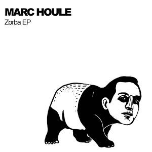 """Marc Houle/ZORBA EP 12"""""""