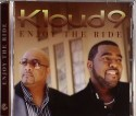 Kloud 9/ENJOY THE RIDE CD