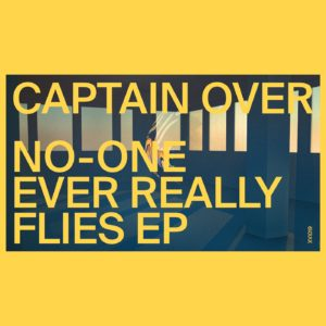 Captain Over/NO-ONE EVER REALLY... 12""