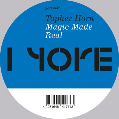 Topher Horn/MAGIC MADE REAL 12""