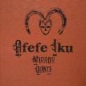 "Afefe Iku/MIRROR DANCE (OSUNLADE RMX)12"""