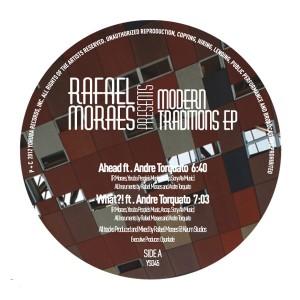 "Rafael Moraes/MODERN TRADITIONS EP 10"""