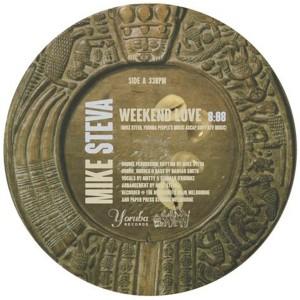 """Mike Steva/WEEKEND LOVE & ORO 12"""""""