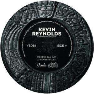 "Kevin Reynolds/FEMBAHYAGET 12"""