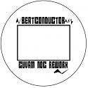 """Beatconductor/CUVAM NOC REWORK 12"""""""
