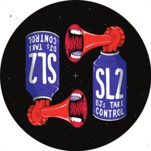 """SL2/DJ'S TAKE CONTROL (2018 RMX'S) 12"""""""