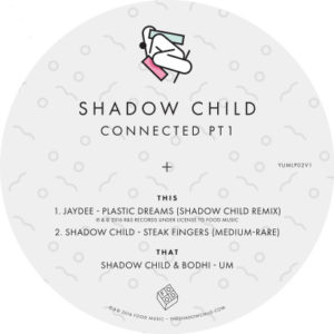 Shadow Child/CONNECTED PT 1 10""