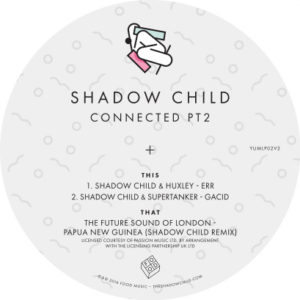 Shadow Child/CONNECTED PT 2 10""