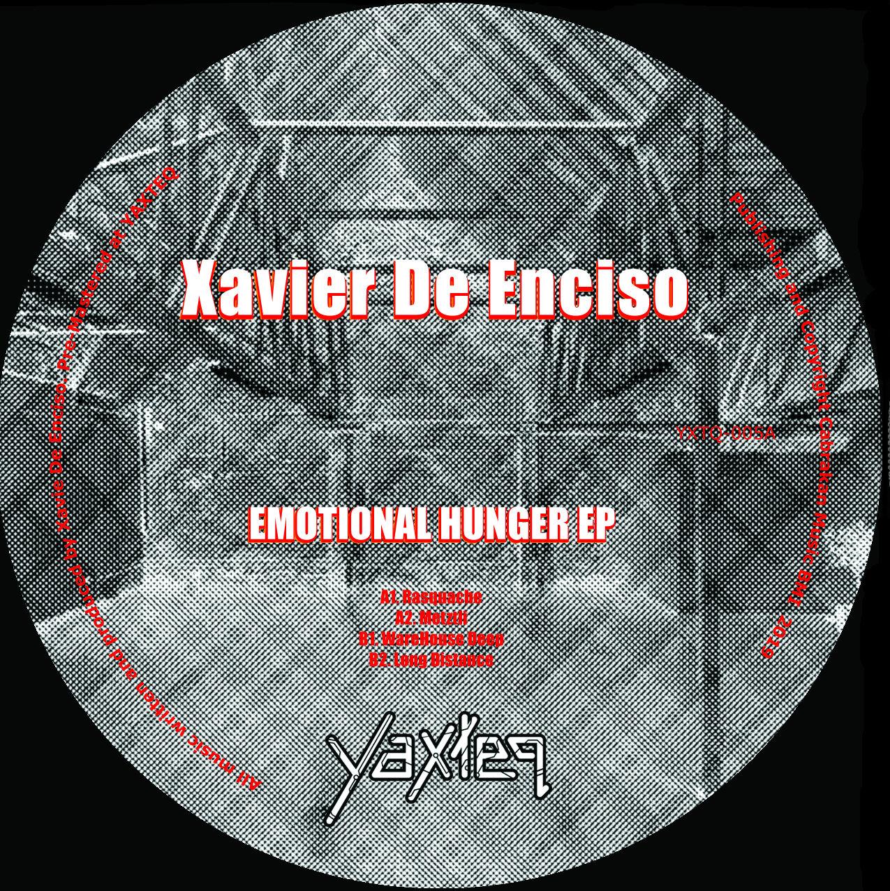 """Xavier De Enciso/EMOTIONAL HUNGER EP 12"""""""