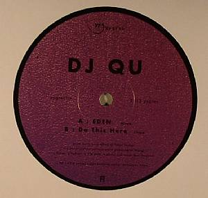 DJ Qu/EDEN & DO THIS HERE 12""