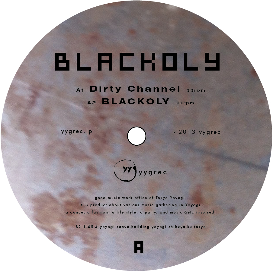 Blackoly/DIRTY CHANNEL 12""
