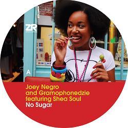 """Joey Negro & Gramophonedzie/NO SUGAR 12"""""""