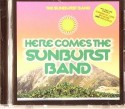 Sunburst Band/HERE COMES THE...CD