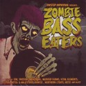 Various/ZOMBIE BASS EATERS CD